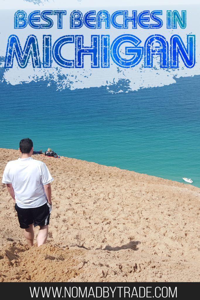 """Man on a sand dune in Sleeping Bear Dunes National Lakeshore with text overlay reading """"Best beaches in Michigan"""""""