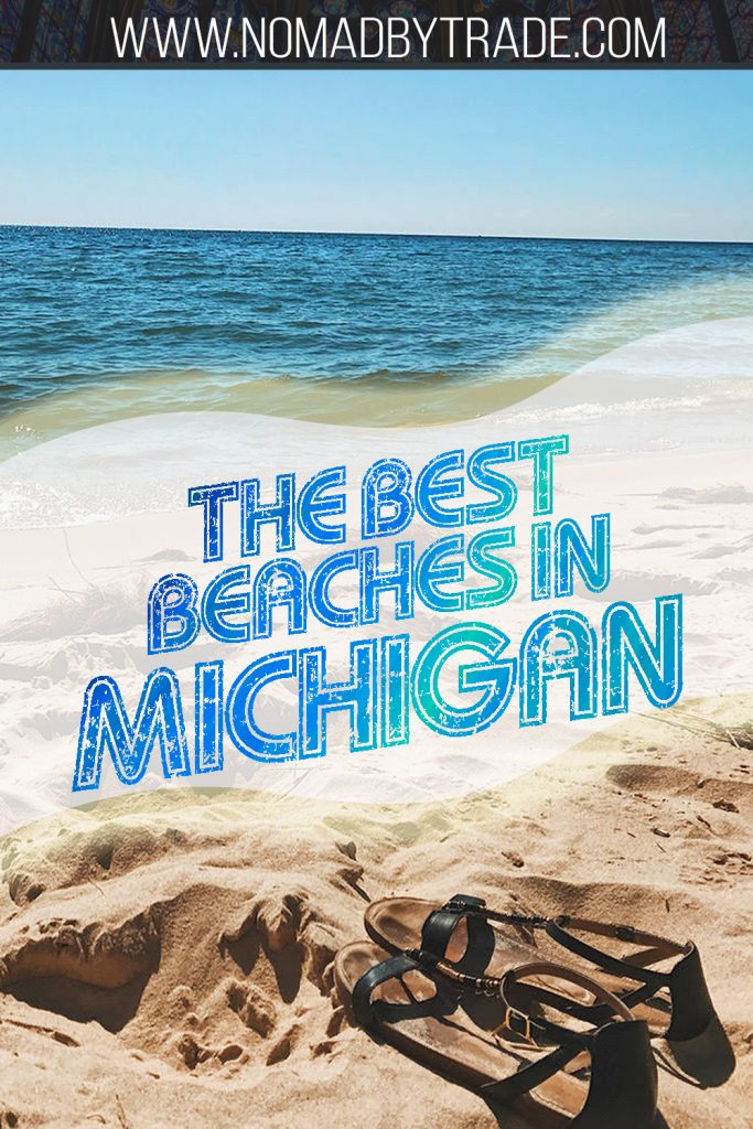 """Sandals on a beach in Michigan with text overlay reading """"The best beaches in Michigan"""""""