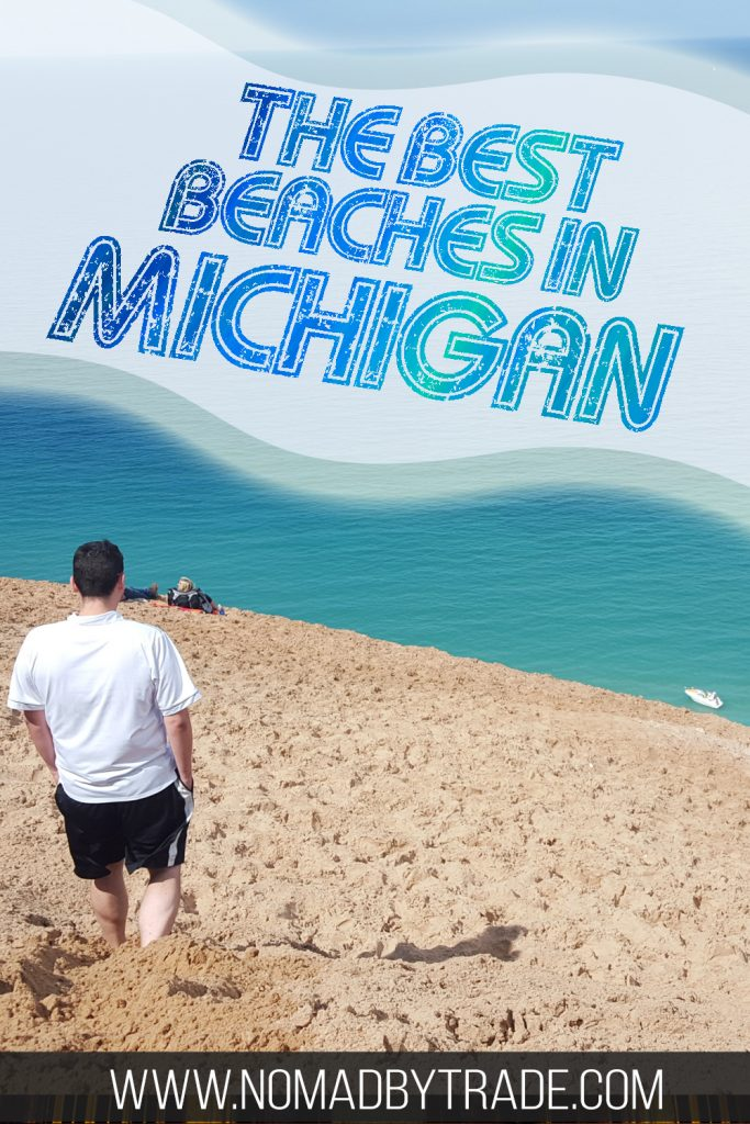 """Man on a sand dune in Sleeping Bear Dunes with text overlay reading """"The best beaches in Michigan"""""""