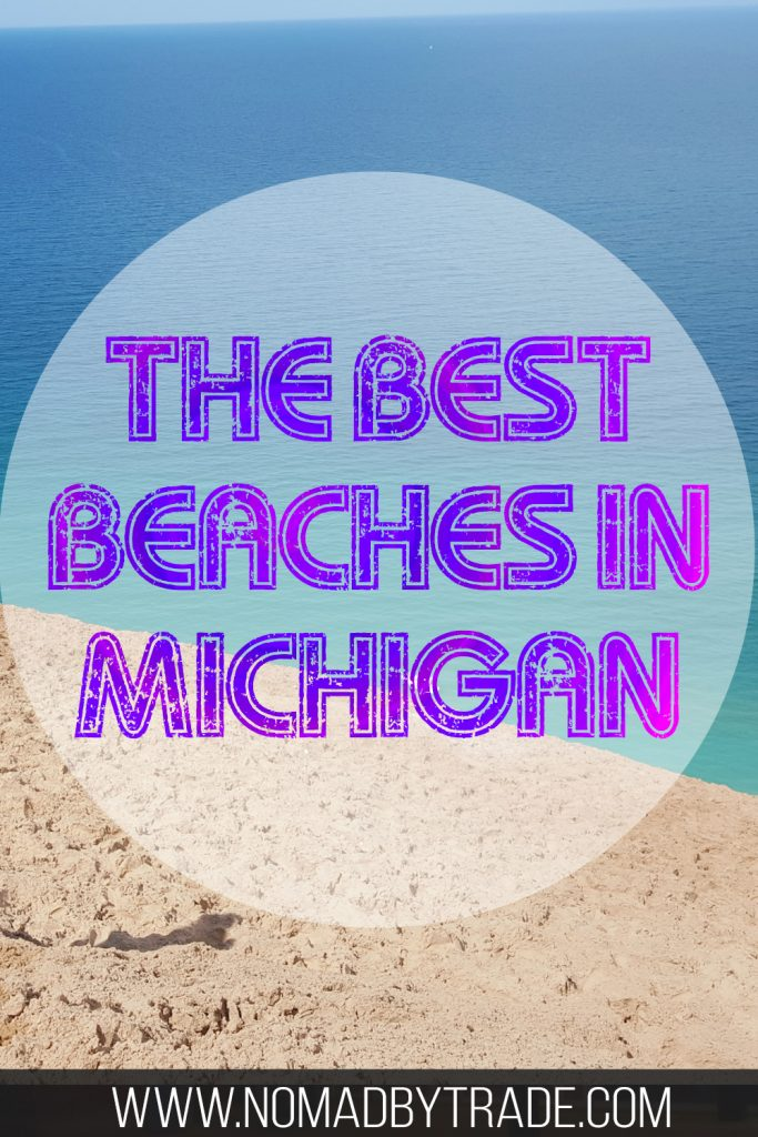 """Sand dune and beach along Lake Michigan with text overlay reading """"The best beaches in Michigan"""""""