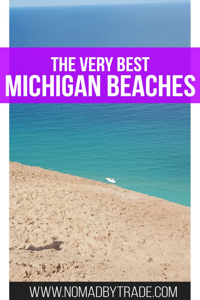 """Sand dune and beach in Sleeping Bear Dunes National Lakeshore with text overlay reading """"The very best Michigan beaches"""""""
