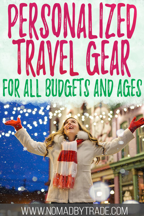 "Woman in winter gear with text overlay reading ""Personalized Travel Gear for all budgets and ages"""