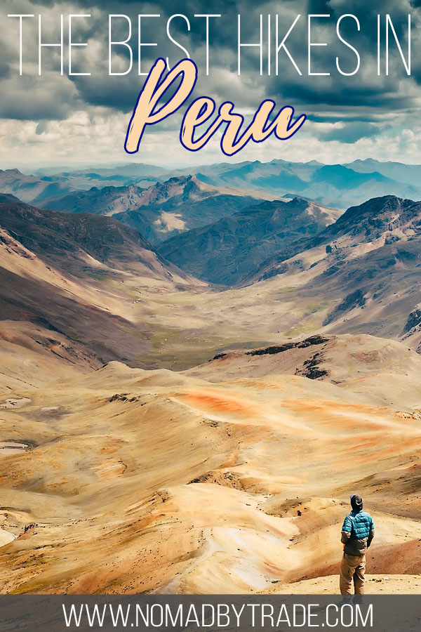 """Hiker overlooking a valley in Peru with text overlay reading """"The best hikes in Peru"""""""