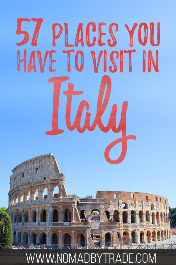 """Photo of the Colosseum with text overlay reading """"57 places you have to visit in Italy"""""""