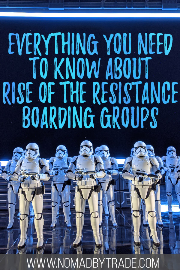 """Photo of Stormtroopers on Rise of the Resistance with text overlay reading """"Everything you need to know about Rise of the Resistance boarding groups"""""""