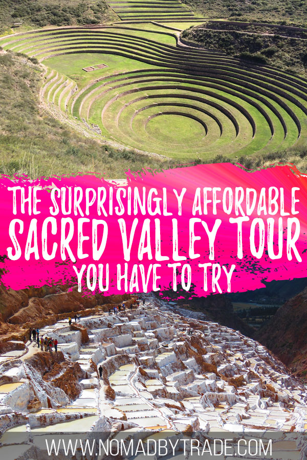 """Photo collage of Moray and Maras with text overlay reading """"The surprisingly affordable Sacred Valley tour you have to try"""""""