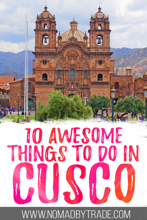 """Photo of the Plaza de Armas with text overlay reading """"10 awesome things to do in Cusco"""""""