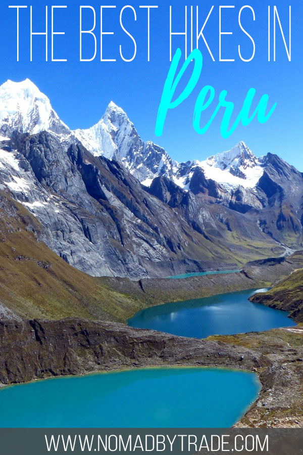 """Mountain lakes and peaks in Peru with text overlay reading """"the best hikes in Peru"""""""