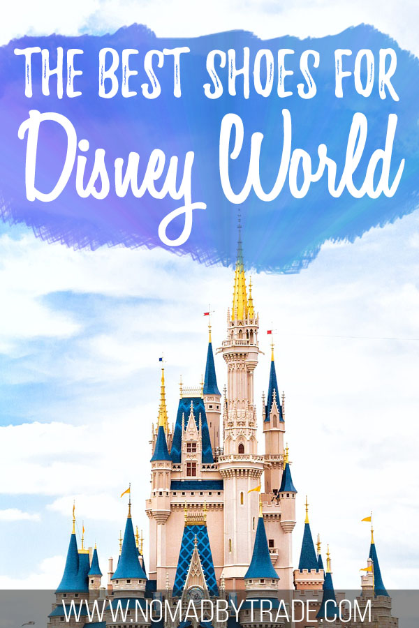 """Cinderella Castle with text overlay reading """"The best shoes for Disney World"""""""