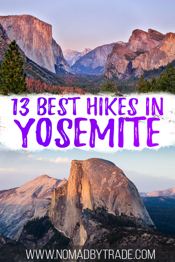 "Photos of Yosemite with text overlay reading ""13 best hikes in Yosemite"""
