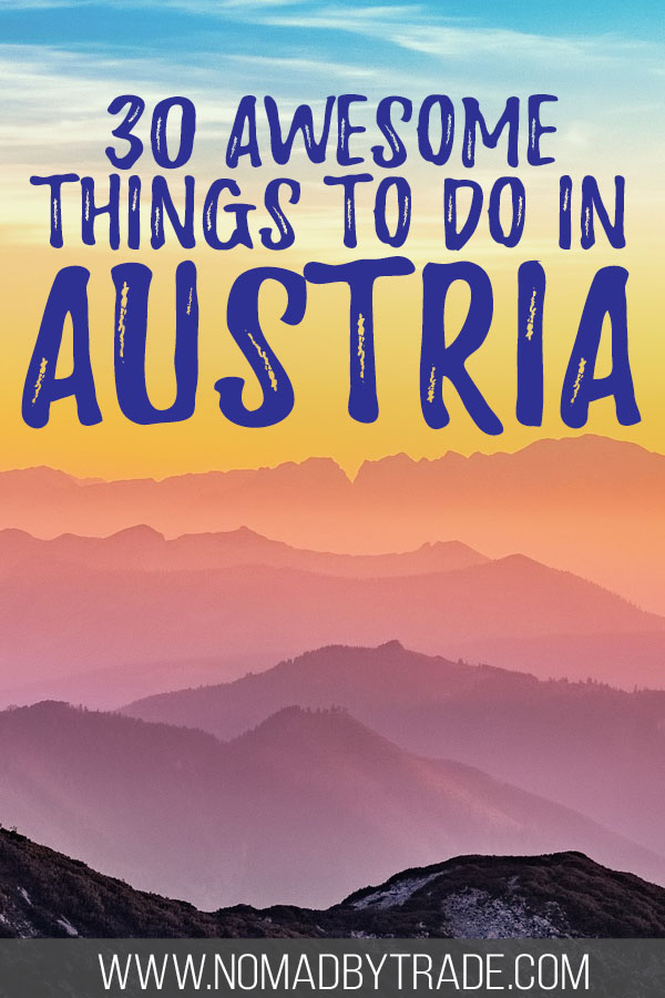 """Rolling mountains at sunset with text overlay reading """"30 Awesome things to do in Austria"""""""