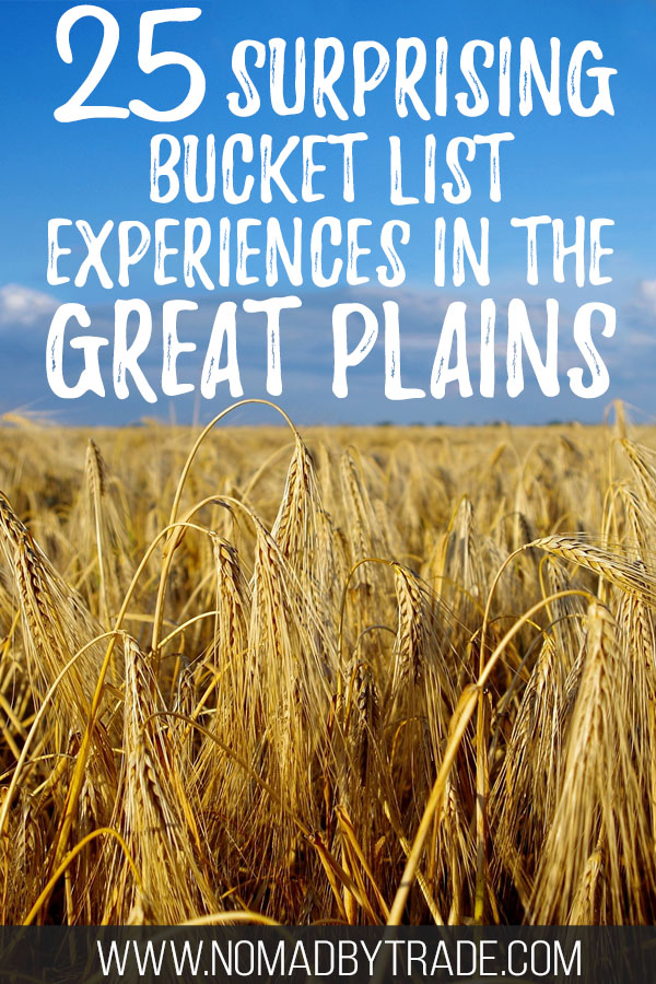 """Prairie grass with text overlay reading """"25 surprising bucket list experiences in the Great Plains"""""""