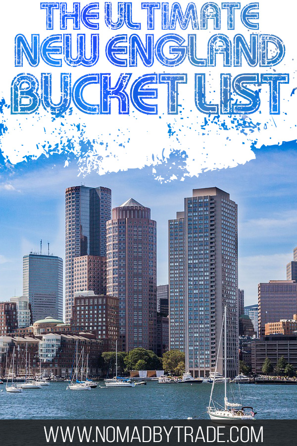 """Boston skyline with text overlay reading """"The Ultimate New England Bucket List"""""""