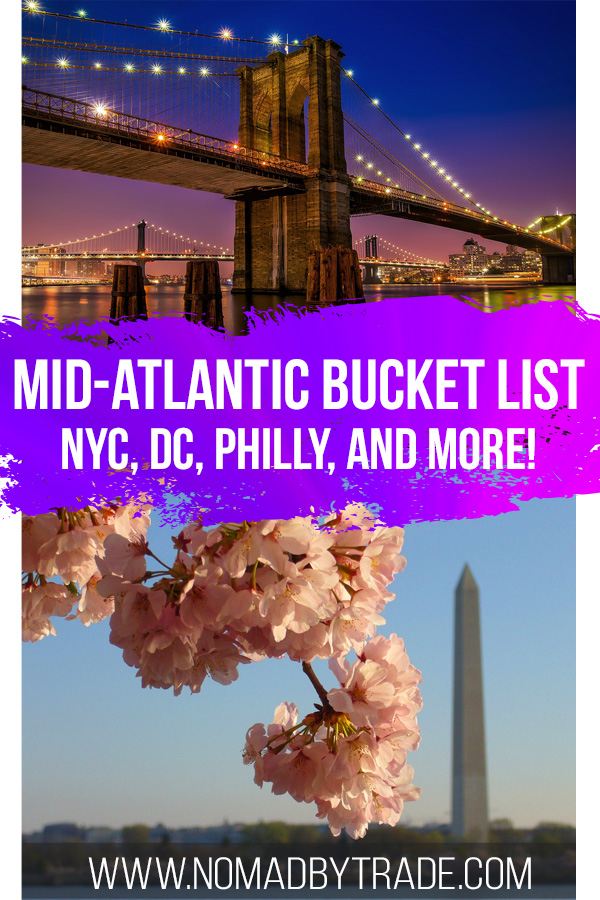 """Photo collage with text overlay reading """"Mid-Atlantic bucket list - NYC, DC, Philly, and more!"""""""