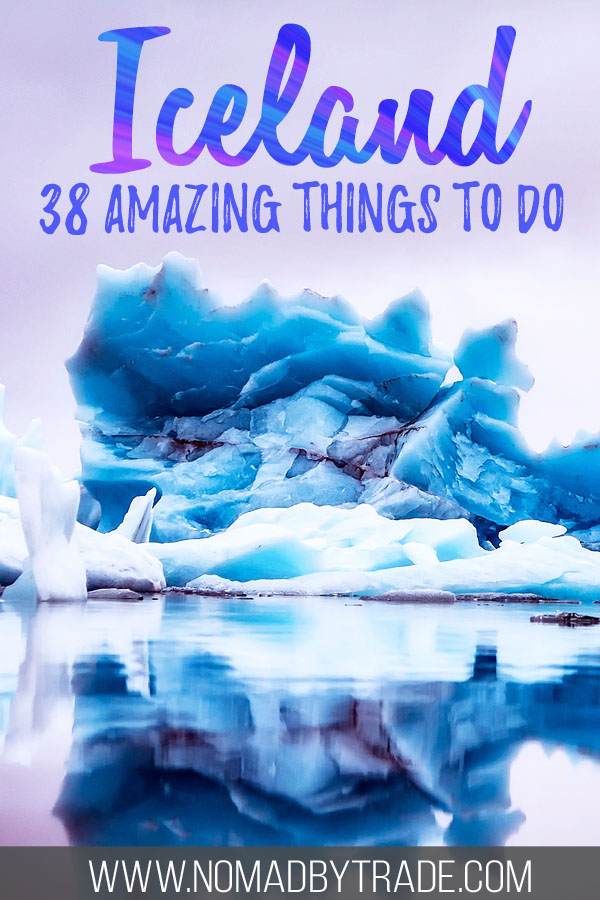 """Photo of icebergs with text overlay reading """"Iceland - 38 amazing things to do"""""""