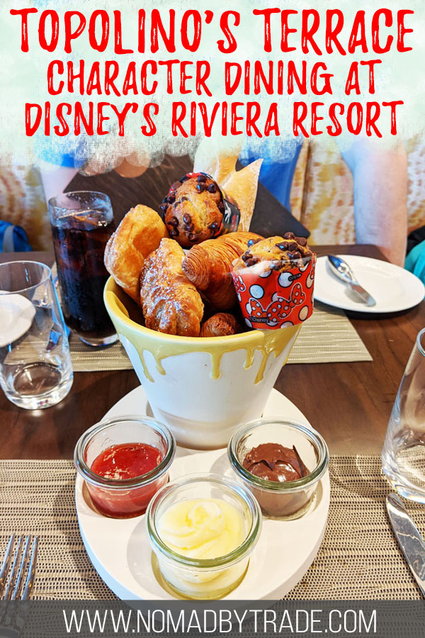 """Pastries at Topolino's Terrace with text overlay reading """"Topolinos Terrace - character dining at Disney's Riviera Resort"""""""
