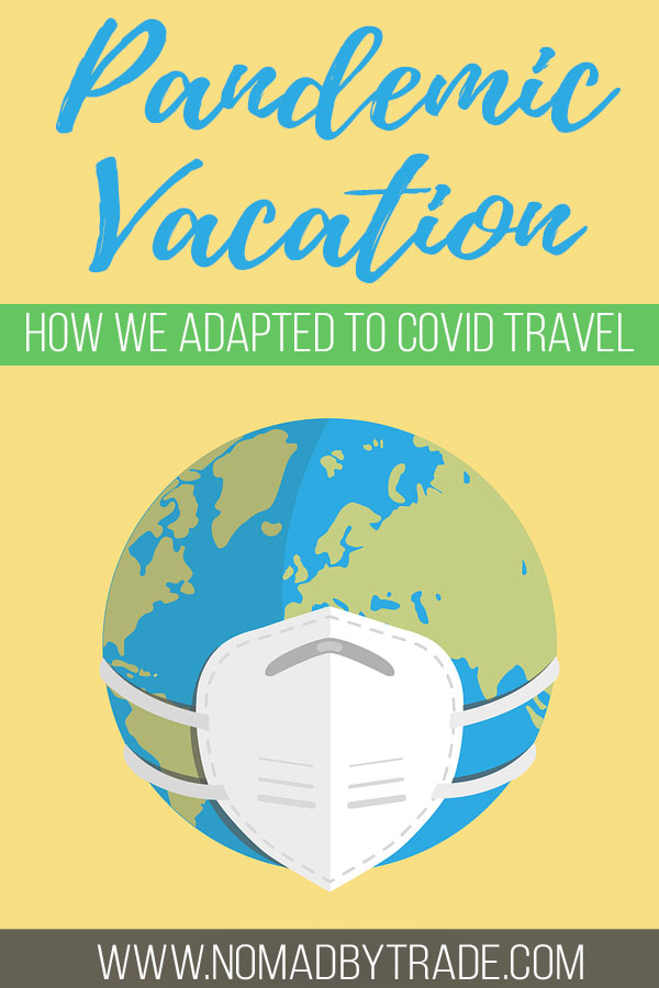 """Graphic of a globe wearing a mask with text overlay reading """"Pandemic vacation - how we adapted to covid travel"""""""