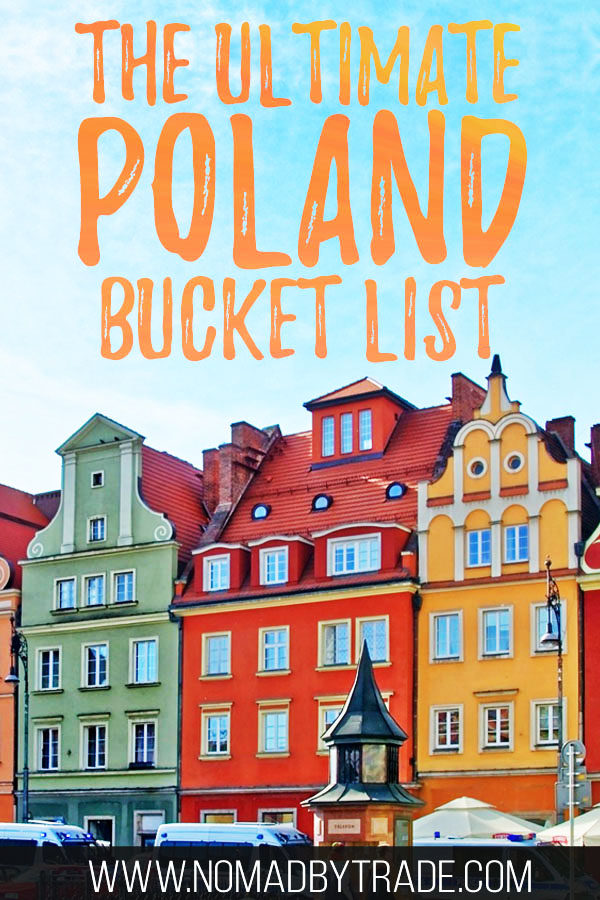 """Colorful buildings in Poznan, Poland with text overlay reading """"The ultimate Poland bucket list"""""""