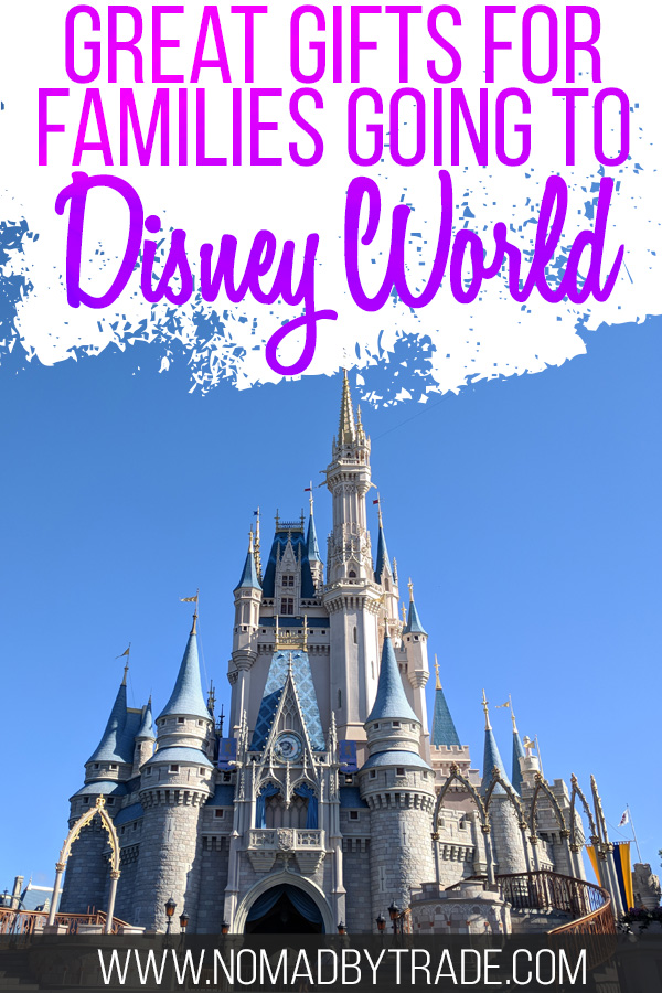 """Photo of Cinderella Castle with text overlay reading """"Great gifts for families going to Disney World"""""""