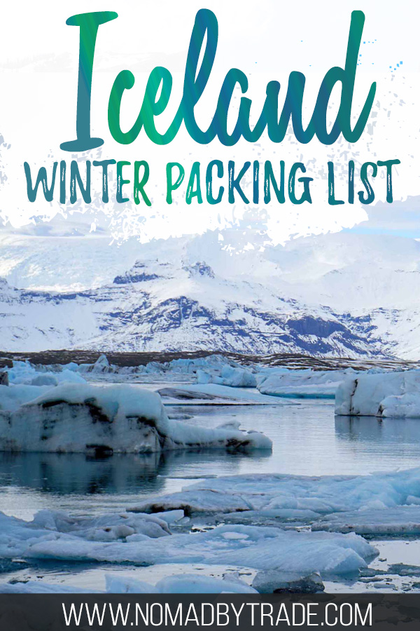 """Jokulsarlon in winter with text overlay reading """"Iceland winter packing list"""""""