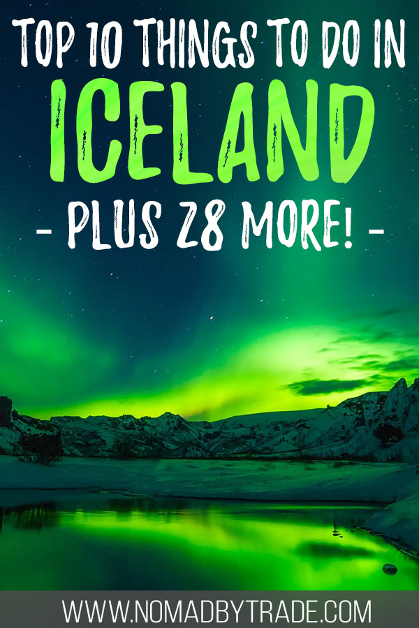 """Photo of the Northern Lights with text overlay reading """"top ten things to do in Iceland - plus 28 more!"""""""