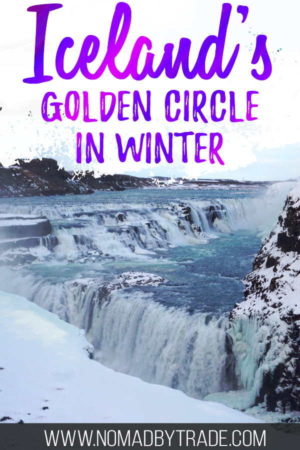 "Gullfoss waterfall in winter with text overlay reading ""Iceland's Golden Circle in winter"""