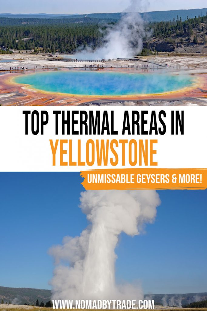 """Photo of rainbow-colored Grand Prismatic Spring and Old Faithful erupting under clear blue skies with text overlay reading """"top thermal areas in Yellowstone"""""""