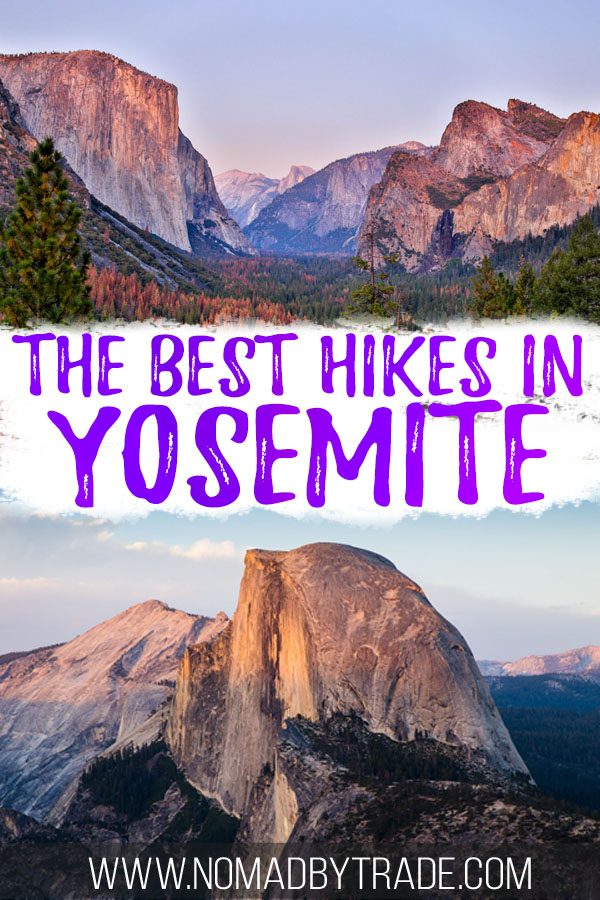 "Photos of Yosemite with text overlay reading ""The best hikes in Yosemite"""
