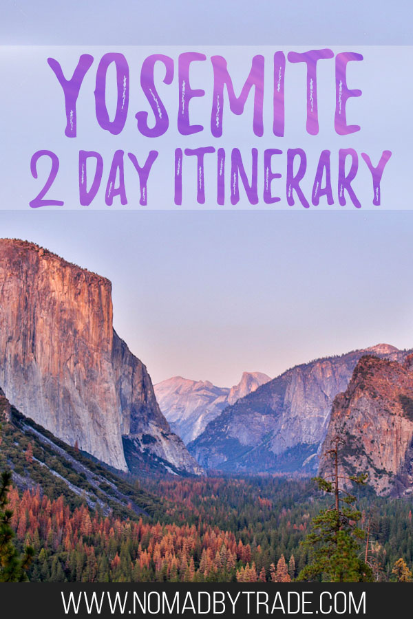 """View of Yosemite Valley at dusk with text overlay reading """"Yosemite 2 day itinerary"""""""